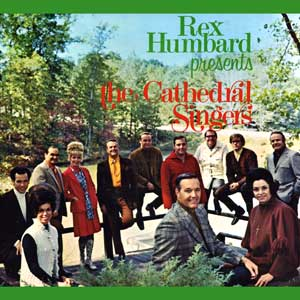 Rex Humbard Presents the Cathedral Singers (CD)